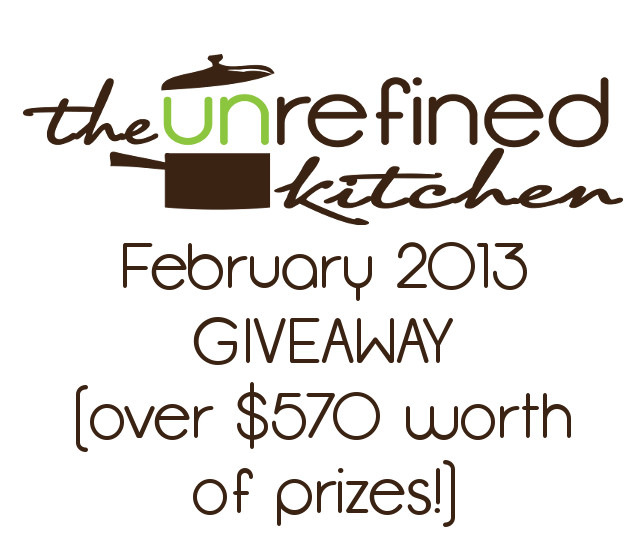 The Unrefined Kitchen's February Giveaway (over $570 worth of products!!)