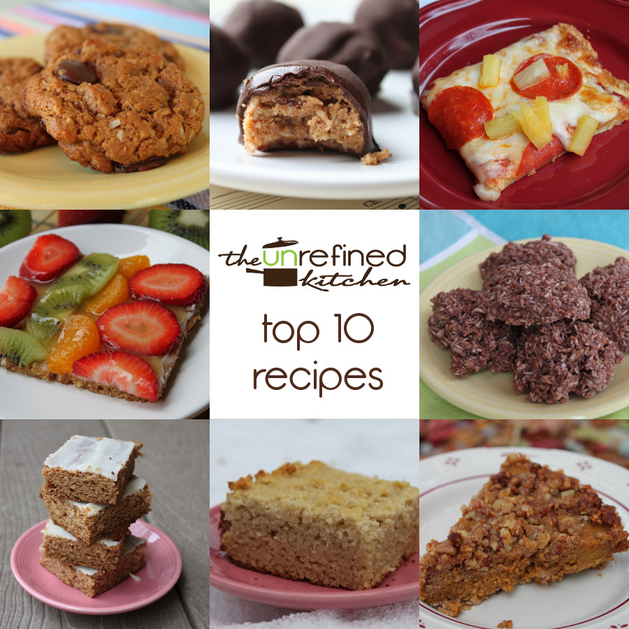 Top 10 Unrefined Kitchen Recipes