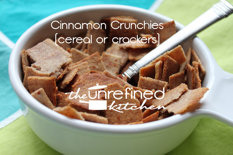 Cinnamon Crunchies (cereal or crackers)