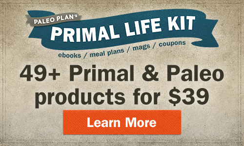 Last chance to get the 2014 Primal Life Kit – 49 Paleo/Primal products for $39! Sale ends Monday!