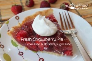Strawberry Pie (Unrefined-Style)
